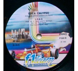 Lobo ‎– The Soca Calypso Party – 45 RPM