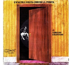 Adriano Celentano – Un'Altra Volta Chiudi La Porta