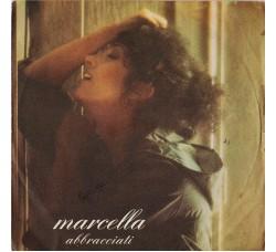 Marcella Bella – Abbracciati