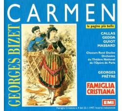 Georges Bizet, Callas*, Gedda*, Guiot*, Massard*, Choeur René Duclos*, Orchestre Du Théâtre National De L'Opéra De Paris*, Georges Prêtre – Carmen (Le Pagine Più Belle) - CD