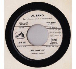 Al Bano* / Pino Donaggio – Nel Sole / Un Brivido Di Freddo – Jukebox