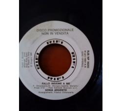 Sonia Argento / Taxi (7) – Fallo Insieme A Me / Penso A Te – 45 RPM