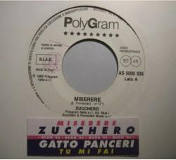 Zucchero / Gatto Panceri – Miserere / Tu Mi Fai – 45 RPM