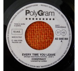 Conspiracy (19) / Bananarama ‎– Every Time You Leave / Only Your Love – 45 RPM