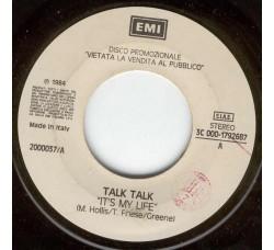 Talk Talk / Lina Sastri - Tullio De Piscopo – It's My Life / Assaje – 45 RPM