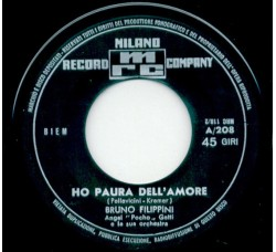 Bruno Filippini ‎– Ho Paura Dell'Amore – 45 RPM