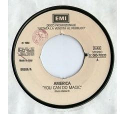 America (2) / Leonardo Barbareschi – You Can Do Magic / Domenica Mattina – 45 RPM