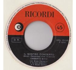 Umberto Bindi – Il Nostro Concerto – 45 RPM