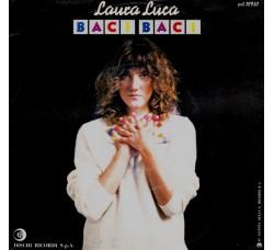 Laura Luca – Baci Baci – 45 RPM