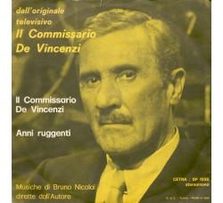 Bruno Nicolai – Il Commissario De Vincenzi / Anni Ruggenti – 45 RPM