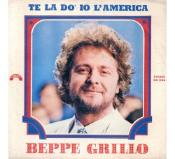 Beppe Grillo – Te La Dò Io L'America – 45 RPM