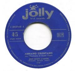 Adriano Celentano – Non Esiste L'Amor / Basta  – 45 RPM