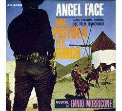Ennio Morricone – Angel Face / Una Pistola Per Ringo (Colonna Sonora Originale)  – 45 RPM