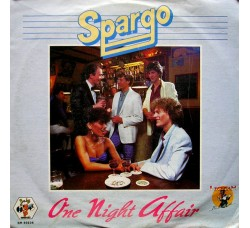 Spargo ‎– One Night Affair   – 45 RPM