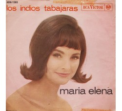 Los Indios Tabajaras – Maria Elena – 45 RPM