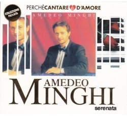 Amedeo Minghi – Serenata - CD