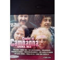 Cugini di Campagna - Anima mia - (CD collection)