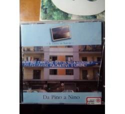 Artisti vari - Il canto di Napoli (da Pino a Nino) – (CD)