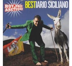 Roy Paci & Aretuska – Bestiario Siciliano – CD