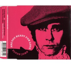 Elton John – Are You Ready For Love – CD  Maxi Single