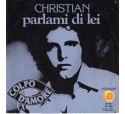 Christian (106) – Parlami Di Lei  – 45 RPM