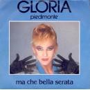 Gloria Piedimonte – Ma che bella serata  – 45 RPM
