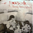Tony Ben Feghaly* – A Parole  – 45 RPM