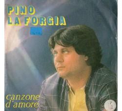 Pino La Forgia – Canzone D'Amore  – 45 RPM