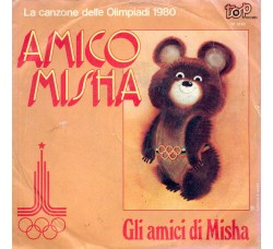 Gli Amici Di Misha – Amico Misha  – 45 RPM