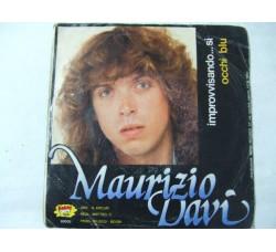 Maurizio Davì – Improvvisando...Si  – 45 RPM