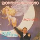 Domenico Modugno – Pazzo Amore / Nel Blu Dipinto Di Blu (Volare)  – 45 RPM