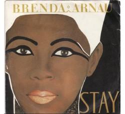 Brenda Arnau – Stay – 45 RPM