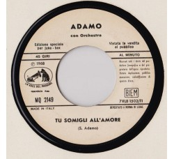 Adamo ‎– Tu Somigli All'Amore – 45 RPM