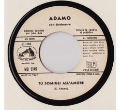Adamo – Tu Somigli All'Amore – 45 RPM