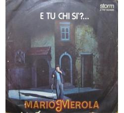 Mario Merola – E Tu Chi Si – 45 RPM