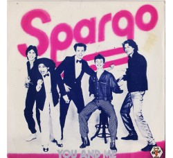 Spargo ‎– You And Me – 45 RPM
