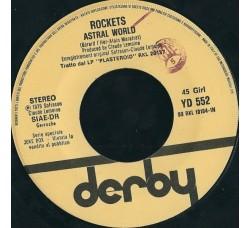 Rockets – Astral World – 45 RPM