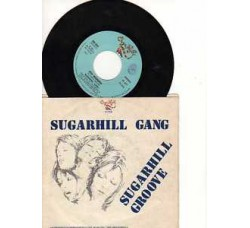 Sugarhill Gang ‎– 8th Wonder / Sugarhill Groove – 45 rpm