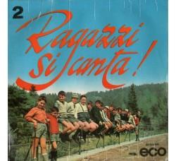 Coro Ragazzi Di S. Ildefonso – Ragazzi Si Canta! – 2 – 45 RPM