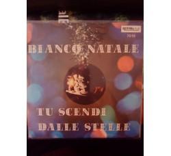 Coro Babies Singer - Bianco Natale / Tu scendi dalle stelle – 45 rpm