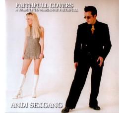 Andi Sexgang* – Faithfull Covers: A Tribute To Marianne Faithfull – CD