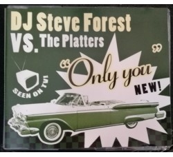 DJ Steve Forest VS Platters ‎– Only You – CD Single