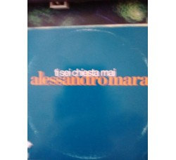 Alessandro Mara – Ti sei chiesta mai – CD Single