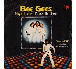 Bee Gees ‎– Night Fever / Down The Road