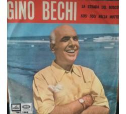 Gino Bechi – La strada del bosco / Soli soli nella notte - 45 RPM