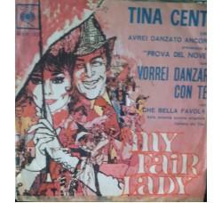 Tina Centi – Avrei danzato ancora / Prova del nove - 45 RPM