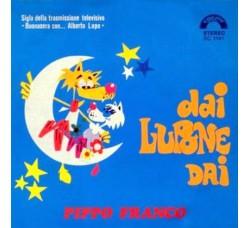 Pippo Franco – Dai Lupone Dai / La Gente Mi Vuole Male