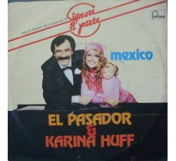 El Pasador & Karina Huff – Mexico