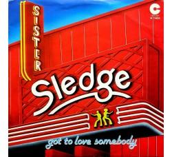 Sister Sledge – Got To Love Somebody – Prima edizione 1980
