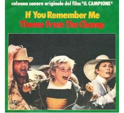 """Chris Thompson / Dave Grusin – If You Remember Me / Theme From """"The Champ"""" (Colonna Sonora Originale Del Film """"Il Campione"""")"""